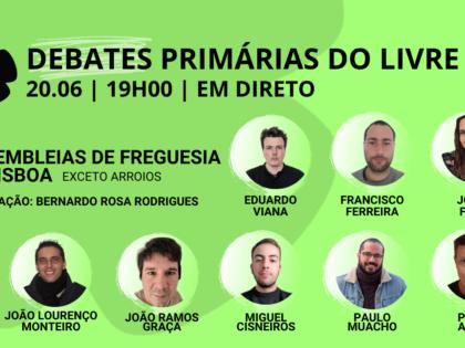 20 junho – Debate Primárias do LIVRE: Assembleias de Freguesia de Lisboa