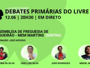 12 junho – Debate Primárias do LIVRE: Assembleia de Freguesia de Algueirão – Mem Martins