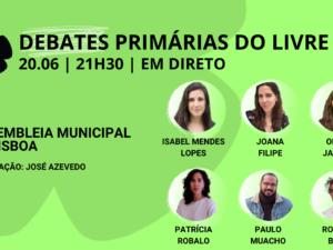 20 junho – Debate Primárias do LIVRE: Assembleia Municipal de Lisboa