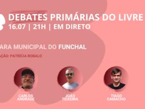 16 julho – Debate Primárias do LIVRE: Câmara Municipal do Funchal