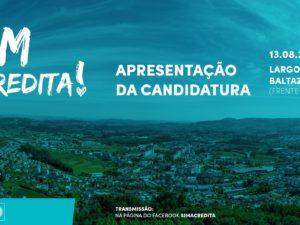 """13 de agosto – Apresentação Candidatura """"SIM, Acredita!"""" em Felgueiras"""