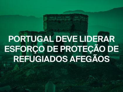 Portugal deve liderar esforço de proteção de refugiados afegãos