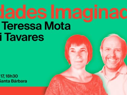 17 setembro – Cidades Imaginadas com Candidata de Braga
