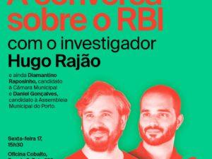 17 setembro – Candidatos do Porto à Conversa sobre o RBI