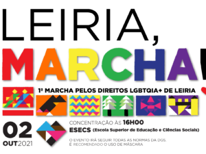2 outubro – 1ª Marcha pelos Direitos LGBTQIA+ de Leiria